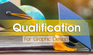 qualification requirment for graphic design